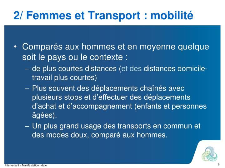 2/ Femmes et Transport : mobilité