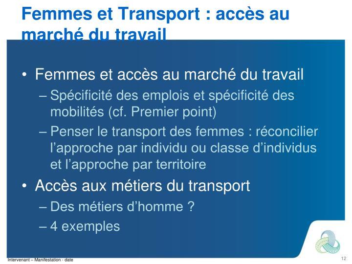 Femmes et Transport : accès au marché du travail