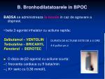 b bronhodilatatoarele in bpoc