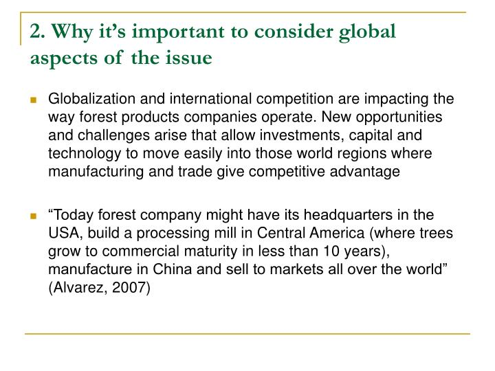 2. Why it's important to consider global aspects of the issue