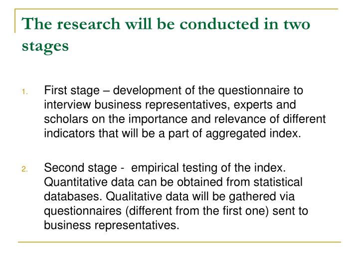 The research will be conducted in two stages