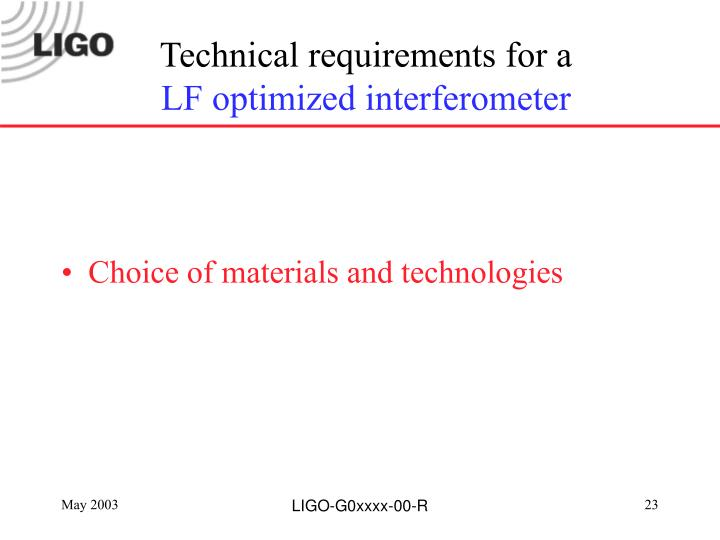 Technical requirements for a