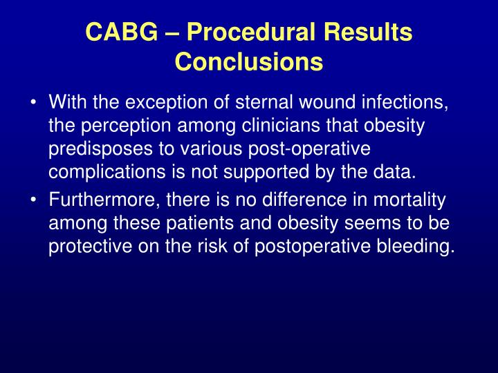 CABG – Procedural Results Conclusions