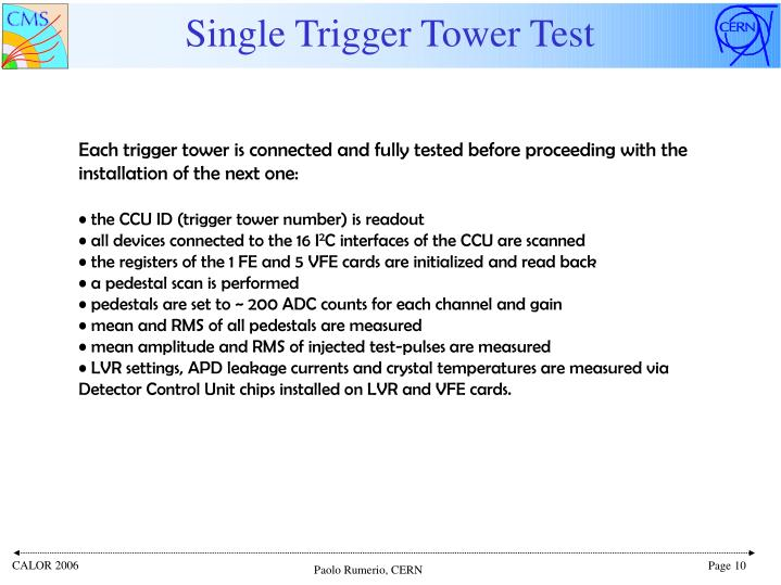 Single Trigger Tower Test