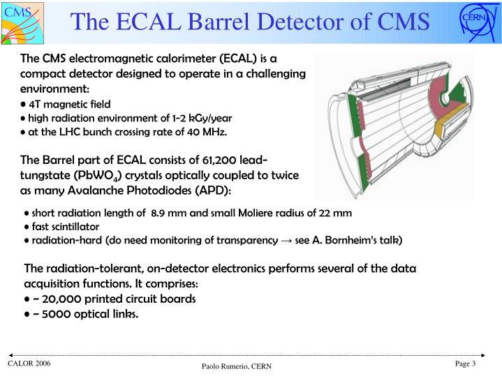 The ecal barrel detector of cms