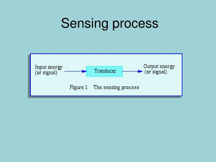 Sensing process