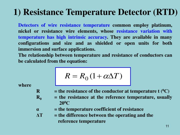 1) Resistance Temperature Detector (RTD)