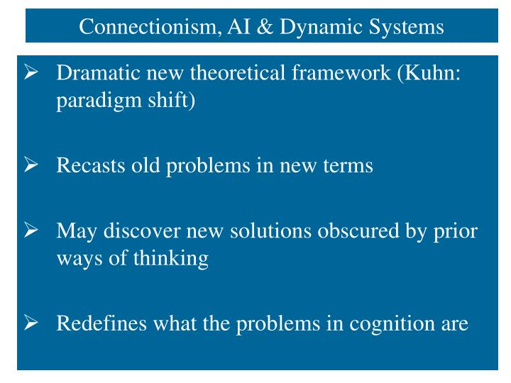 Connectionism, AI & Dynamic Systems