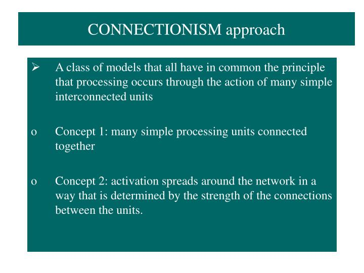 CONNECTIONISM approach