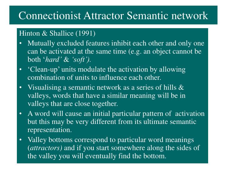 Connectionist Attractor Semantic network