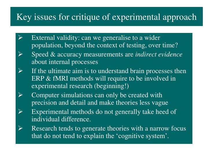 Key issues for critique of experimental approach