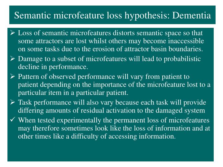 Semantic microfeature loss hypothesis: Dementia