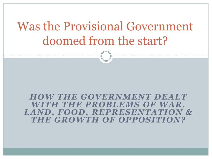 was the provisional government doomed from the start