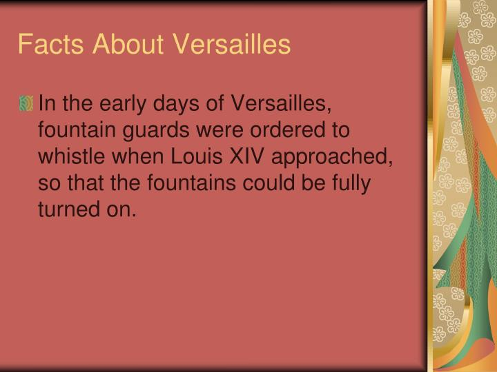 Facts About Versailles