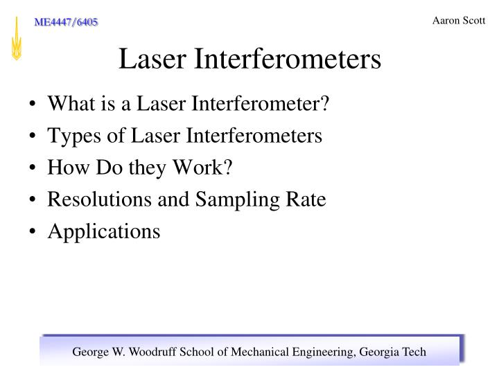 What is a Laser Interferometer?