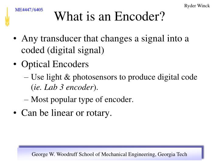What is an encoder