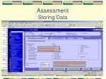 assessment storing data