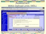 assessment within defined limits wdl