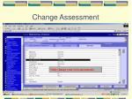 change assessment