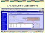 change delete assessment