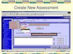 create new assessment