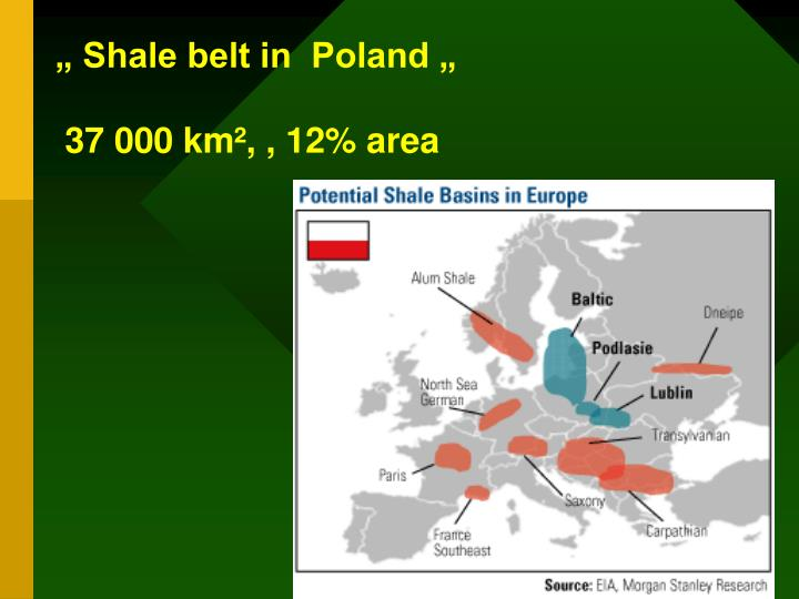 """ Shale belt in  Poland """