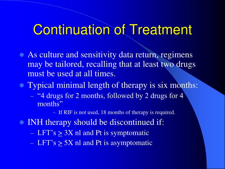 Continuation of Treatment
