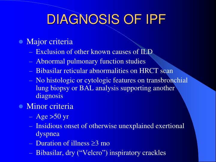DIAGNOSIS OF IPF