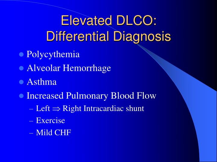 Elevated DLCO: