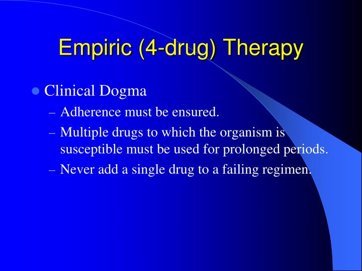 Empiric (4-drug) Therapy