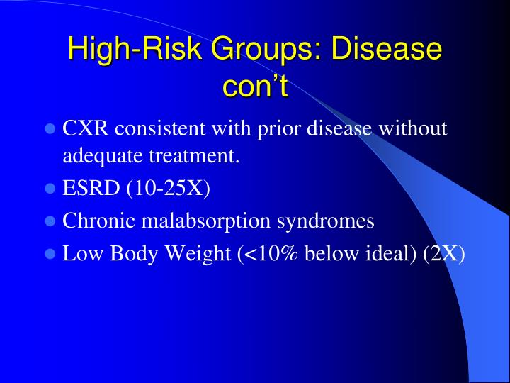 High-Risk Groups: Disease