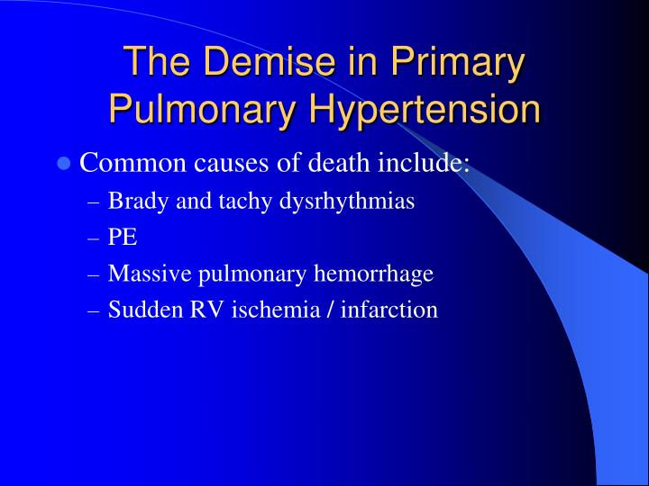 The Demise in Primary Pulmonary Hypertension