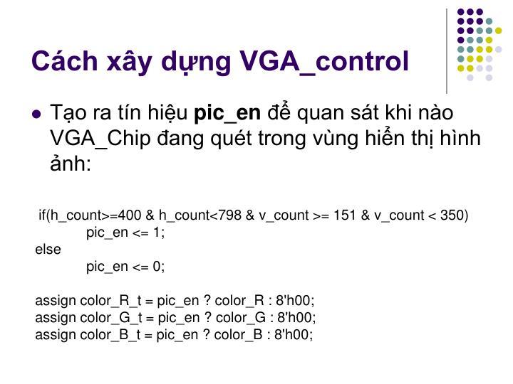 Cách xây dựng VGA_control