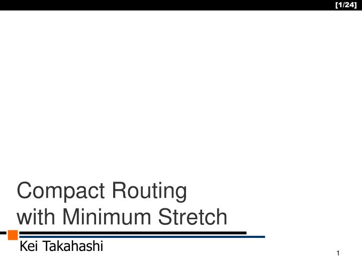 compact routing with minimum stretch