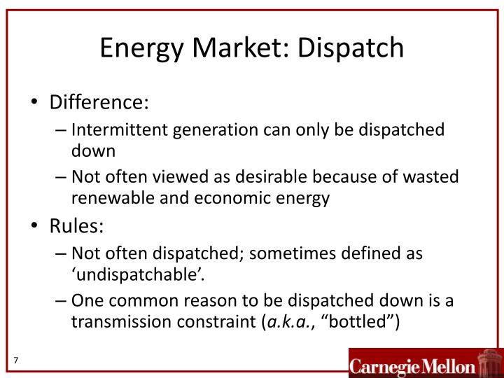 Energy Market: Dispatch