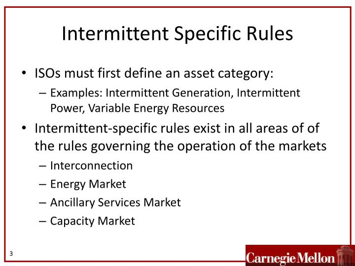 Intermittent specific rules