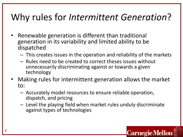 Why rules for intermittent generation