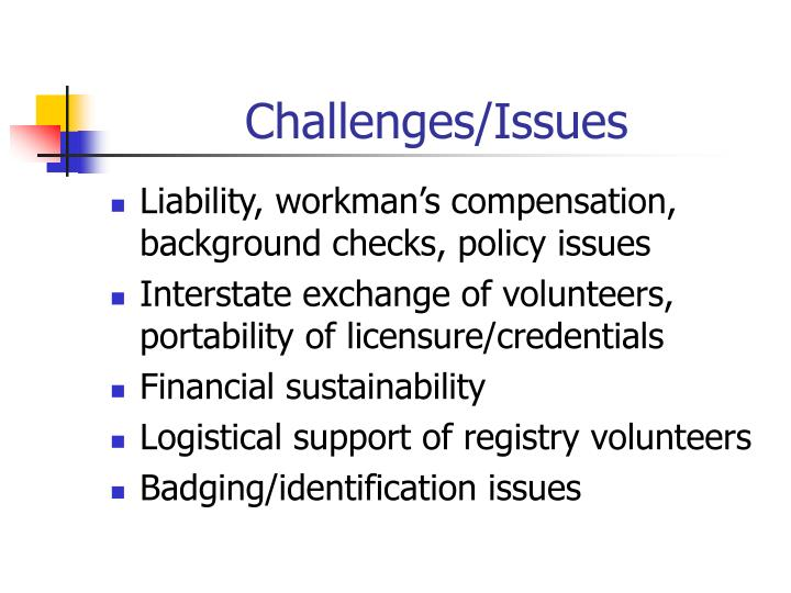 Challenges/Issues