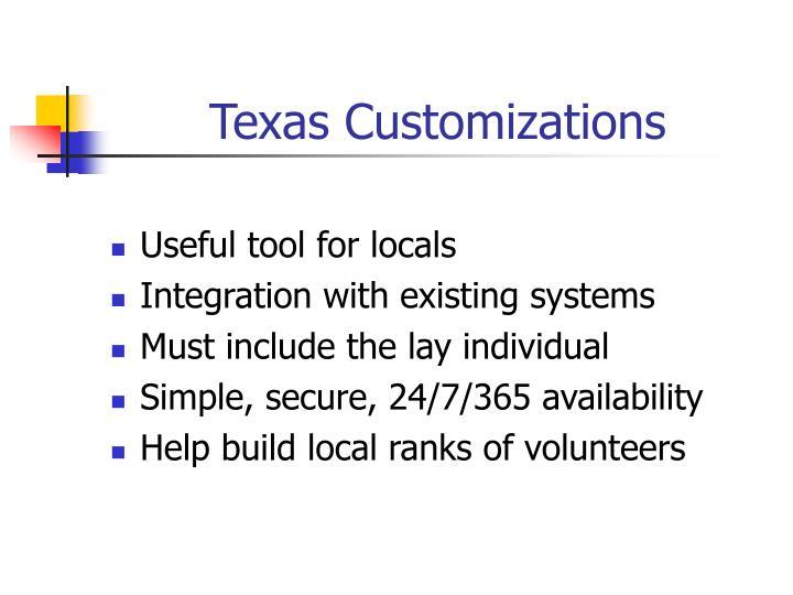 Texas Customizations