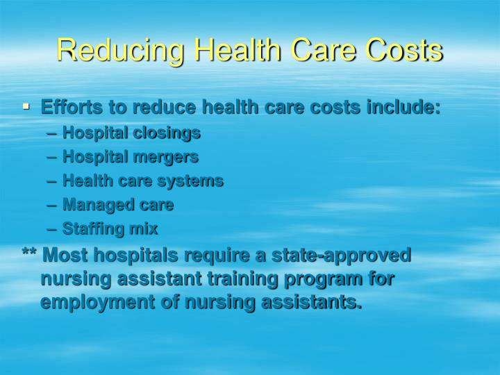 Reducing Health Care Costs
