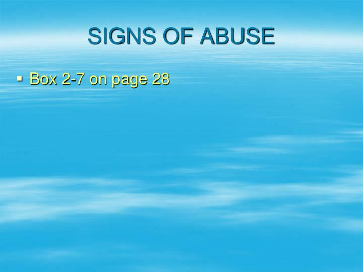SIGNS OF ABUSE