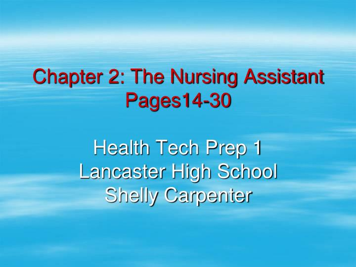 Chapter 2: The Nursing Assistant