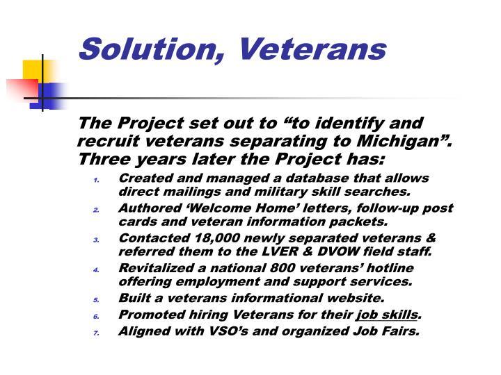 Solution, Veterans
