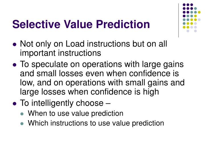 Selective Value Prediction