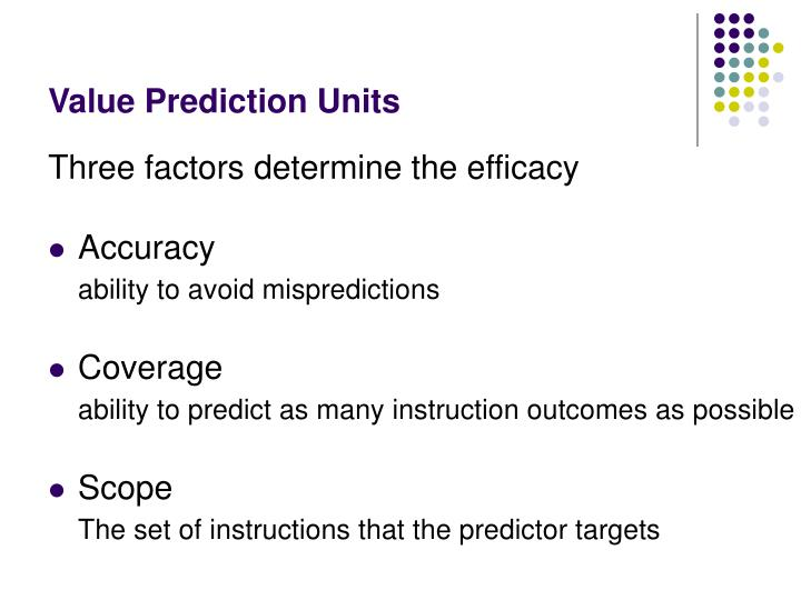Value Prediction Units