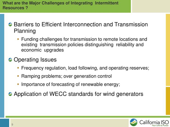 What are the Major Challenges of Integrating  Intermittent Resources ?