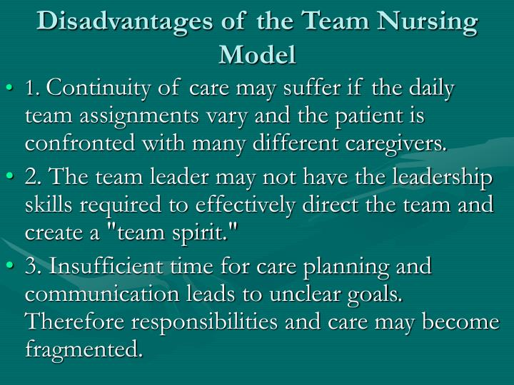 Disadvantages of the Team Nursing Model