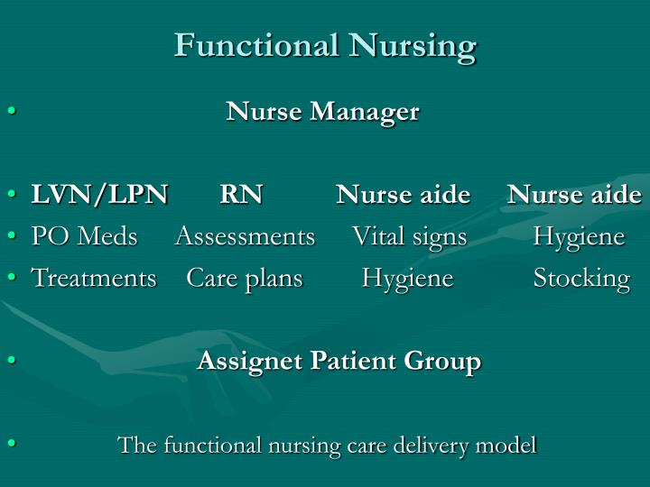 Functional Nursing
