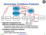 general idea confidence prediction