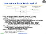 how to track store sets in reality